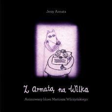 pol_pm_Jerzy-Armata-Z-Armata-na-Wilka-Animowany-blues-Mariusza-Wilczynskiego-4464_1